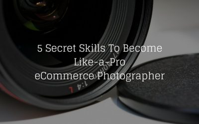 5 Secret Skills To Become Like-a-Pro eCommerce Photographer