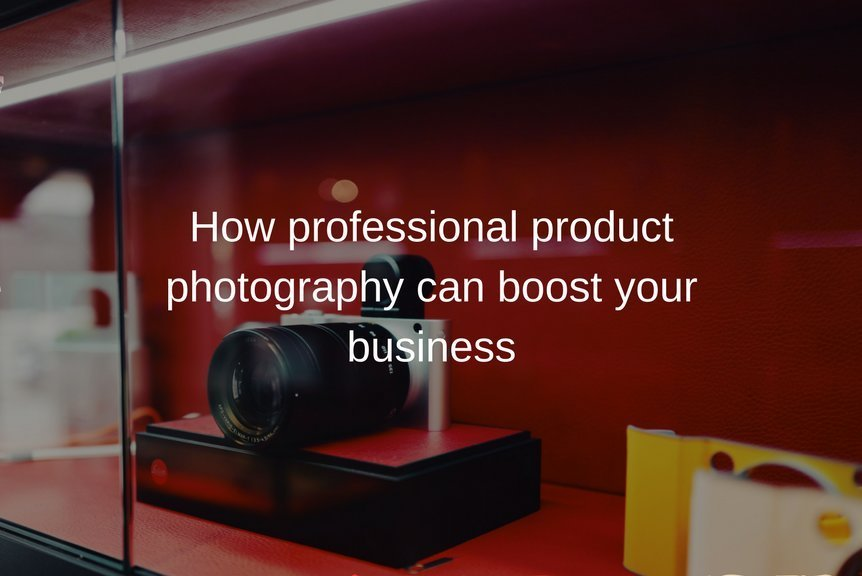 How professional product photography can boost your business
